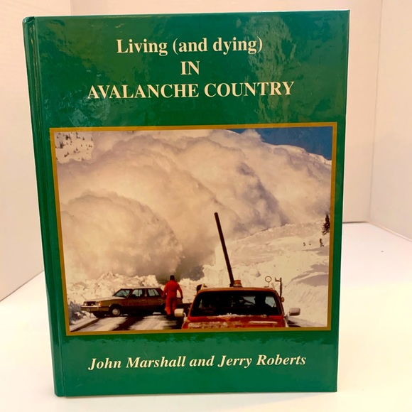 Living (and Dying) in Avalanche Country |Hardcover